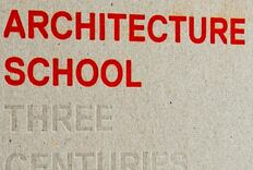 Three Centuries of Educating an Architect