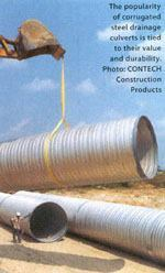 *** Corrugated steel drainage culverts is tied to their value and durability. to: CONTECH Construction Products