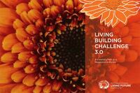 What You Need to Know About the Living Building Challenge 3.0