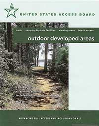 Outdoor Developed Areas: A Summary of Accessibility Standards for Federal Outdoor Developed Areas