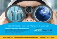 "In honor of National Engineers Week, the American Council of Engineering Companies of New York promoted the profession with billboards, ads in state publications, and posters with this image. ""Greater understanding of the engineer's inventive role should enhance the perception of the profession and its essential — and often overlooked — contribution to our quality of life,"" says Hannah O'Grady, the council's deputy executive director."