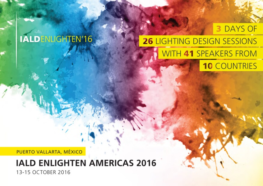 The Week Ahead Iald Enlighten Americas Conference Architectural Lighting Magazine