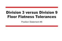 Position Statement on Floor Flatness Tolerances