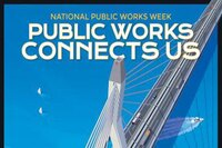 National Public Works Week Honors Public Works Professionals