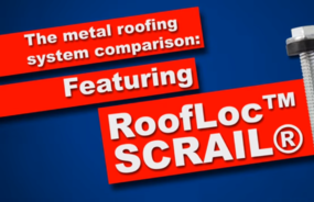 RoofLoc® SCRAIL® - The Metal Roofing System Comparison