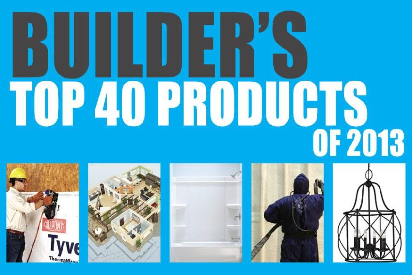 BUILDER's Top 40 Products of 2013