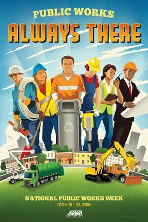 American Public Works Association's 2016 National Public Works Week poster.