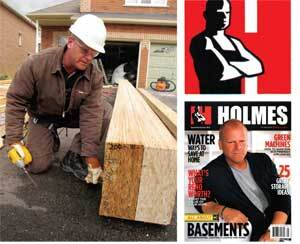 SHOW AND TELL: Along with his popular cable TV program, Mike Holmes also has a namesake magazine devoted to quality construction, a website, a newspaper column, and a housing development in Canada where each of the 457 homes planned will be certified LEED platinum. He aims to expand the home brand into the United States.