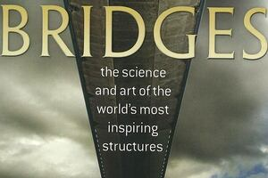 Book: 'Bridges: The Science and Art of the World's Most Inspiring Structures'