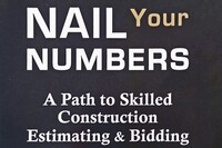Review: 'Nail Your Numbers: A Path to Skilled Construction Estimating and Bidding'