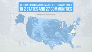 As of Aug. 1, 27 communities and two states have effectively ended veteran homelessness and serve as models for others across the nation.
