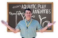 Facility Operations - Aquatic Play Amenities
