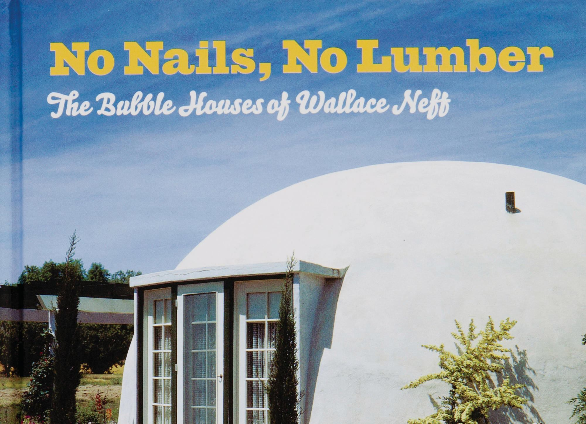 1d2f6d52d28165 Book   The Bubble Houses of Wallace Neff