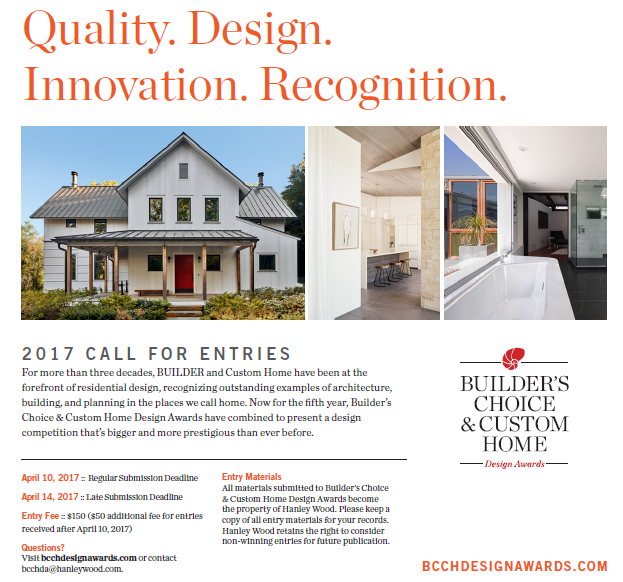 Deadlines extended enter the 2017 builder 39 s choice for Custom home builder magazine