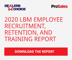 Click here to download the ProSlaes 2020 LBM Employee Recruitment, Retention and Training Report