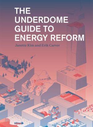 An Architect's Handbook on Energy Politics   Architect Magazine