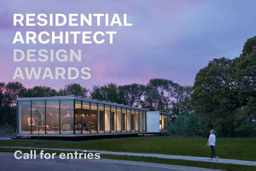 Deadline Extended For The 2019 Residential Architect Design