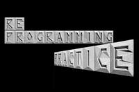 What's Next: Reprogramming Practice